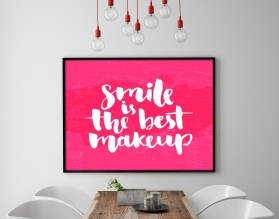 SMILE IS THE BEST MAKEUP - plakat w ramie
