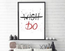 WISH - DO - plakat typograficzny, motywacyjny