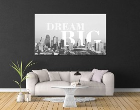 DREAM BIG - nowoczesny obraz na płótnie