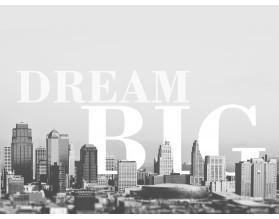 DREAM BIG - nowoczesny obraz na płótnie - grafika