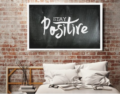STAY POSITIVE - plakat motywacyjny