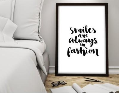 SMILES ARE ALWAYS IN FASHION - plakat typograficzny