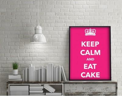 KEEP CALM AND EAT CAKE - plakat typograficzny