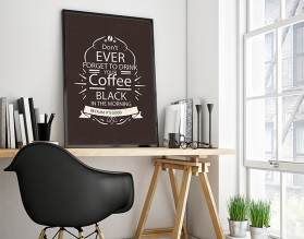 DON'T FORGET THE COFFEE - nowoczesny plakat w ramie